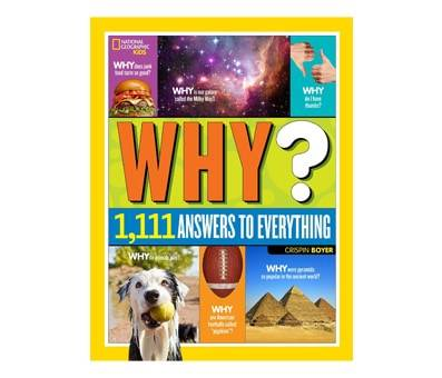 Product image of National Geographic Kids Why Over 1 111 Answers to Everything