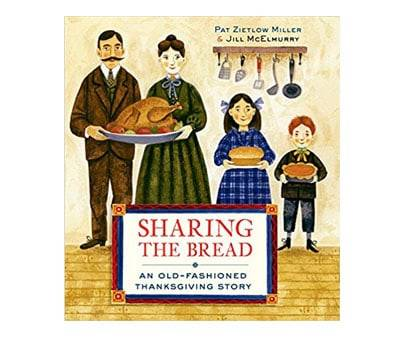 Product image of Sharing the Bread An Old-Fashioned Thanksgiving Story